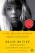Susannah Cahalan: Brain on Fire: My Month of Madness