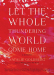 Natalie Goldberg: Let the Whole Thundering World Come Home: A Memoir