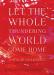 Natalie Goldberg: Let the Whole Thundering World Come Home: A Memoir