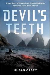 Susan Casey: The Devil's Teeth