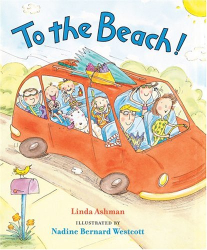 Linda Ashman: To the Beach!
