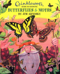 Jim Arnosky: Crinkleroot's Guide to Knowing Butterflies and Moths (Crinkleroot)