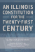Illinois Policy Institute: An Illinois Constitution for the Twenty-First Century