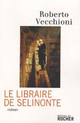 Roberto Vecchioni: Le Libraire de Sélinonte
