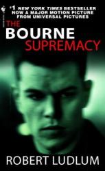 Robert Ludlum: The Bourne Supremacy)