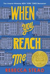 Rebecca Stead: When You Reach Me