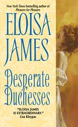Eloisa James: Desperate Duchesses