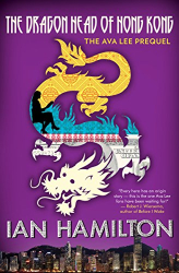 Ian Hamilton: The Dragon Head King of Hong Kong