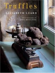 Elizabeth Luard: Truffles