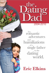 : Best Of The Dating Dad: 2004-2010