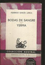 Federico Garcia Lorca: Bodas de sangre