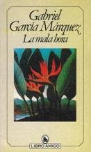 Gabriel Garcia Marquez: La Mala Hora
