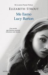 Elizabeth Strout: Me llamo Lucy Barton