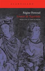 PERNOUD REGINE: LEONOR DE AQUITANIA (Spanish Edition)