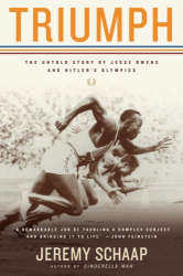 Jeremy Schaap: Triumph: The Untold Story of Jesse Owens and Hitler's Olympics