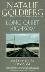 Natalie Goldberg: Long Quiet Highway