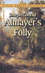 Joseph Conrad: Almayer's Folly