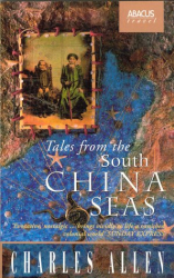 Charles Allen: Tales from the South China Seas
