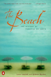 Lena Lencek: Beach The History Of Paradise On Earth