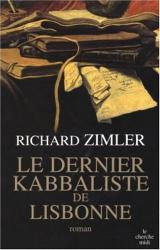 Richard Zimler: Le dernier Kabbaliste de lisbonne