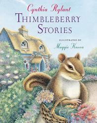 Cynthia Rylant: Thimbleberry Stories