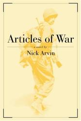 NICK ARVIN: Articles of War : A Novel