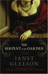 Janet Gleeson: The Serpent in the Garden : A Novel
