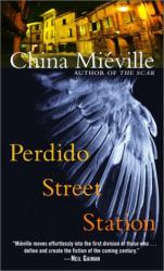 CHINA MIEVILLE: Perdido Street Station
