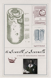Ingrid D. Rowland: The Scarith Of Scornello: A Tale of Renaissance Forgery