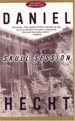 Daniel Hecht: Skull Session
