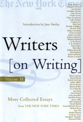 Jane Smiley: Writers on Writing, Volume II: More Collected Essays from The New York Times