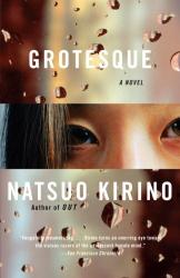 Natsuo Kirino: Grotesque (Vintage International)