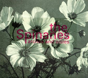 The Spinanes -
