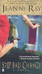 Jeanne Ray: Step-Ball-Change