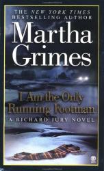 Martha Grimes: I Am the Only Running Footman