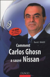David Magee: Comment Carlos Ghosn a sauvé Nissan