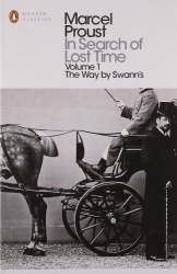 Marcel Proust: The Way by Swann's (In Search of Lost Time 1)