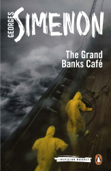 Georges Simenon: The Grand Banks Café