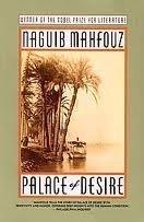 Naguib Mahfouz: Palace of Desire (The Cairo Trilogy)