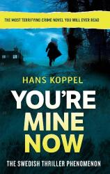 Hans Koppel: You're Mine Now