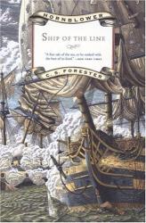 C.S. Forester: Ship of the Line (Hornblower Saga)