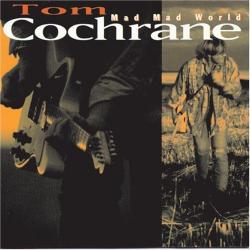 Tom Cochrane - No Regrets