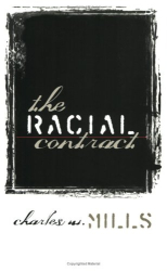 Charles W. Mills: The Racial Contract
