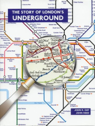 John R. Day: The Story of London's Underground