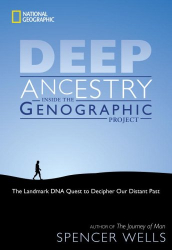 Spencer Wells: Deep Ancestry: Inside the Genographic Project