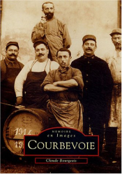 Claude Bourgeois: Courbevoie : Tome 1