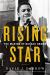 David Garrow: Rising Star: The Making of Barack Obama