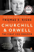 Thomas E. Ricks: Churchill and Orwell: The Fight for Freedom