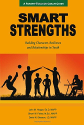 John M. Yeager, Sherri W. Fisher, David N. Shearon: SMART Strengths - Building Character, Resilience and Relationships in Youth