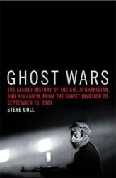 Steve Coll: Ghost Wars